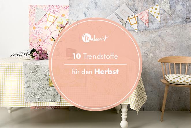 10 trendstoffe für den herbst main